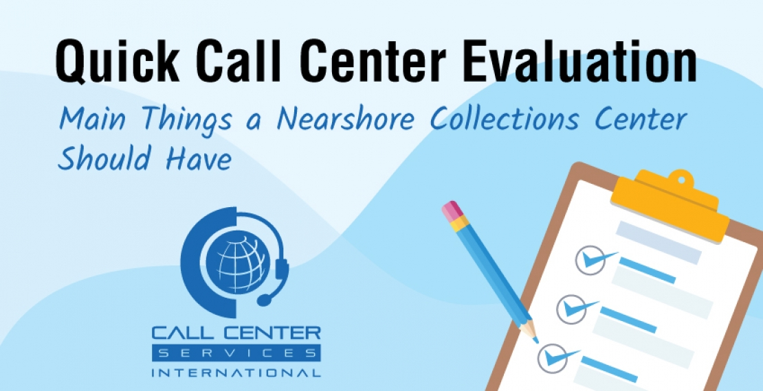 Choose the Best Nearshore Debt Collection Center With a Quick Evaluation