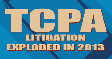 "Keeping Your Business Up To TCPA Compliance News 19 March 2014 Keeping Your Business Up To TCPA Compliance  TCPA litigation exploded in 2013 with a total of 1862 lawsuits throughout the year and significant financial consequences. The Telephone Consumer Protection Act of 1991 (TCPA) restricts telephone solicitations and the use of automated telephone equipment, such as automatic telephone dialing systems (ATDS) or an artificial or prerecorded voice to telephone numbers assigned to a mobile device, also known as ""robocalls"".  When a company is required to comply with the TCPA and does not, the FCC may impose mandatory penalties ranging from $500 to $1,500 per violation, and there is no limit on the number of violations that can be included in an individual suit, so the costs can quickly climb into the millions. Read more ..."