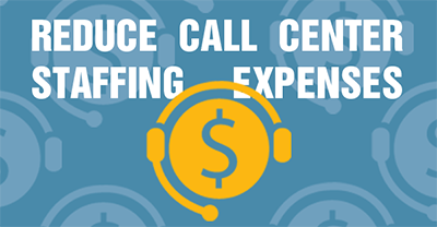 4 Ways To Reduce Call Center Staffing Expenses