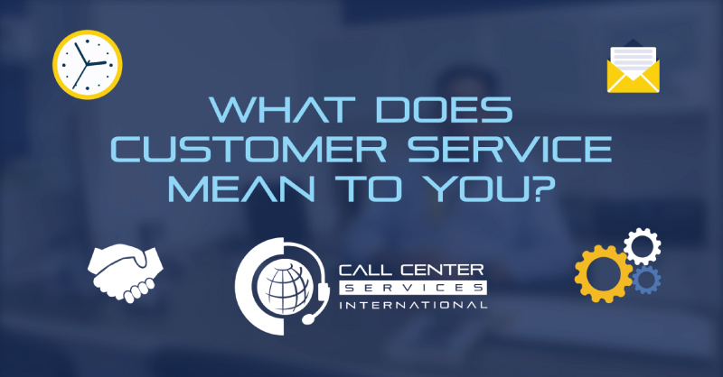 What Does Customer Service Mean To You